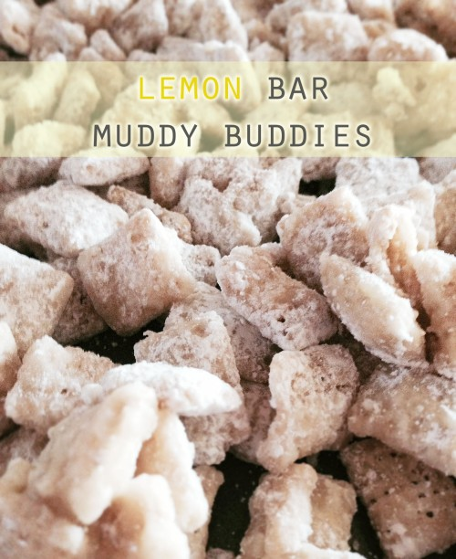 Lemon Bar Muddy Buddies